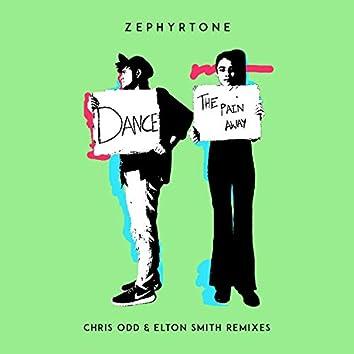 Dance the Pain Away (Chris Odd & Elton Smith Remixes)