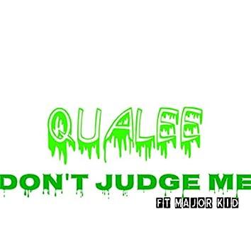 Dont Judge Me (Remastered)
