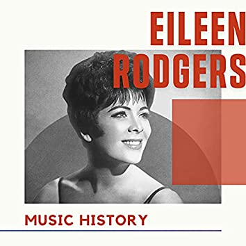 Eileen Rodgers - Music History