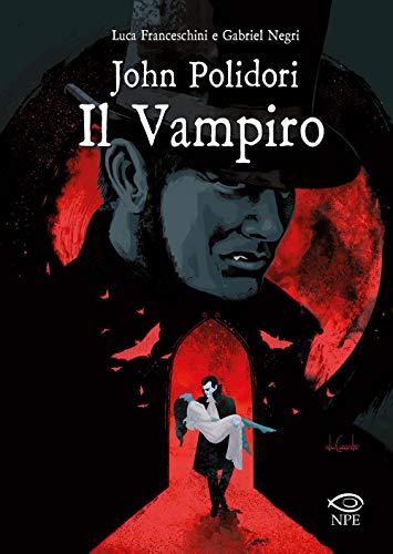 John Polidori. Il vampiro