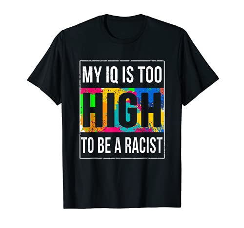 Anti Rassismus T Shirt - Gutmensch Shirt - Antirassismus