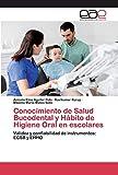 Conocimiento de Salud Bucodental y Hábito de Higiene Oral en escolares: Validez y confiabilidad de instrumentos: ECSB y EHHO