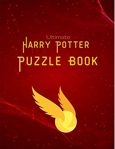 Ultimate Harry Potter Puzzle Book: Maze, Words search, Cryptograms, Cross Words and lots of entertainment (For Kids and Adults) (English Edition)