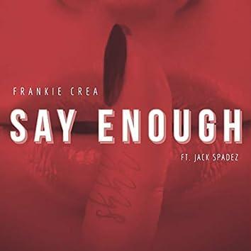 Say Enough