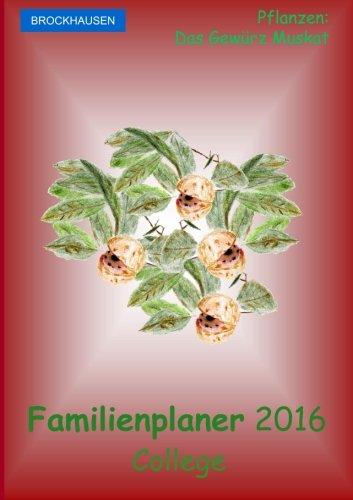 BROCKHAUSEN - Familienplaner 2016 - College: Pflanzen - Das Gewürz Muskat