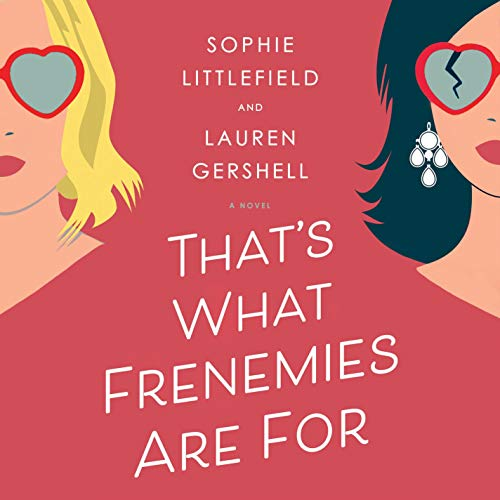 That's What Frenemies Are For audiobook cover art