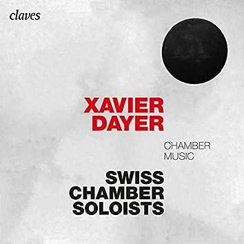 Xavier Dayer: Chamber Music