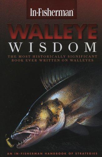 In-Fisherman Walleye Wisdom: Handbook of Strategies