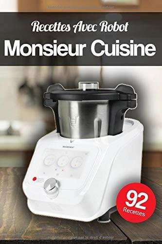 bester Test von monsieur cuisine lidl Avec Robot Monsieur Küchenrezepte: Inspiration und frische Rezepte!