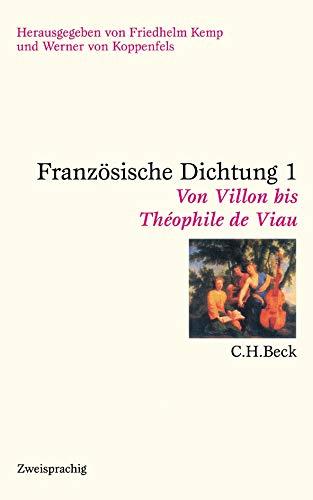 Französische Dichtung: Eine zweisprachige Anthologie in vier Bänden