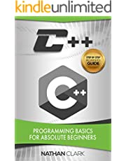 C++: Programming Basics for Absolute Beginners (Step-By-Step C++ Book 1)