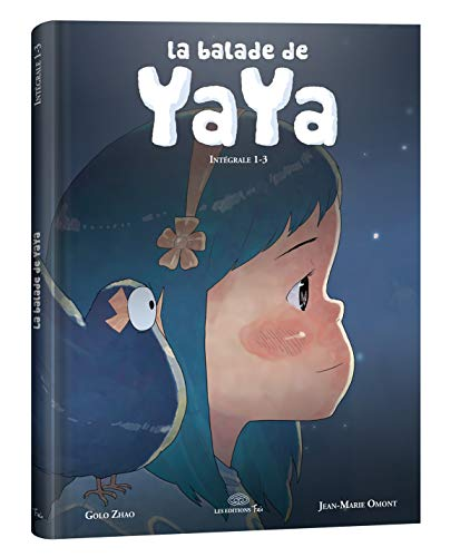 La Balade de Yaya - Intégrale 1 - T 1 à 3 - La fugue, La prisonnière & Le cirque