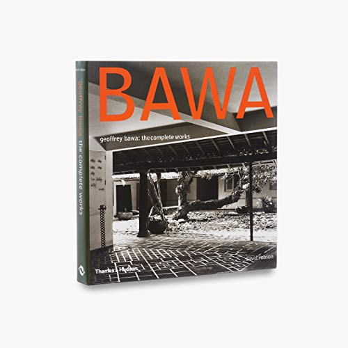 Geoffrey Bawa: The Complete Works