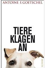 Tiere klagen an Kindle Ausgabe