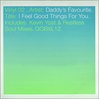 Best daddy's favourite i feel good things for you Reviews