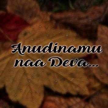 Anudinamu Naa Deva...