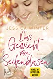 Das Gewicht von Seifenblasen von Jessica Winter