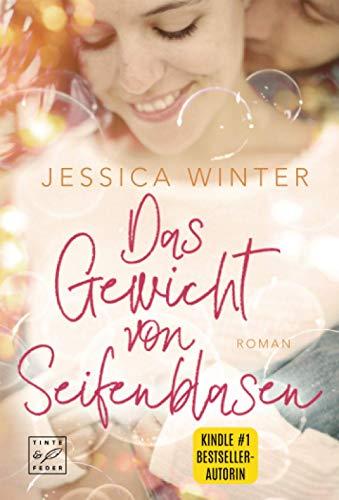 Buchseite und Rezensionen zu 'Das Gewicht von Seifenblasen' von Jessica Winter
