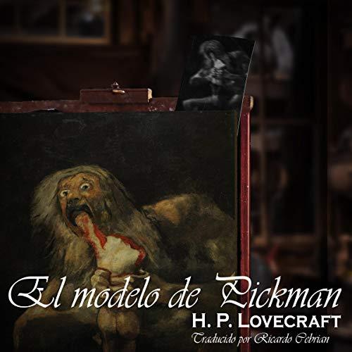 『El modelo de Pickman: Edición bilingüe [Pickman's Model: Bilingual Edition]』のカバーアート