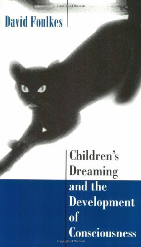 Children's Dreaming and the Development of Consciousness (English Edition)