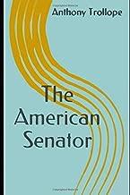 The American Senator (English Edition) (Illustrated)