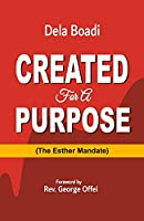 Created for a Purpose: The Esther Mandate