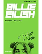 Billie Eilish. Biografía no oficial (Roca Juvenil)