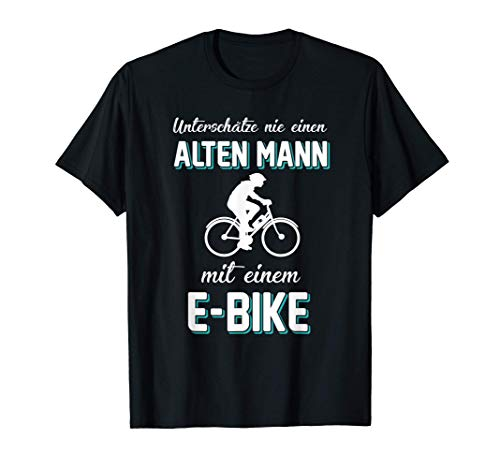 Herren E Bike Alter Mann Mit E-Bike Geschenk Humor T-Shirt
