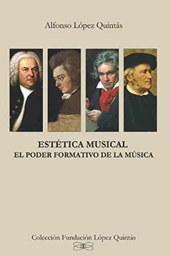 Estética Musical: El Poder Formativo de la Música