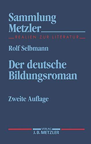 Der deutsche Bildungsroman (Sammlung Metzler)