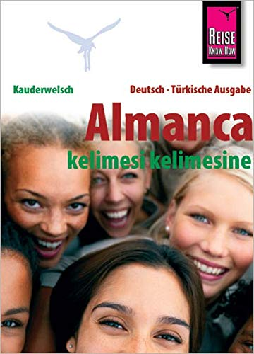 Almanca (Deutsch als Fremdsprache, türkische Ausgabe): Reise Know-How Kauderwelsch