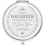 Daughter Gifts from Mother Mom Daughter Birthday Gift Ideas Engraved Compact Mirror with Inspirational Quotes for Birthday Wedding Gift Special Celebration - Love My Daughter(Sliver)