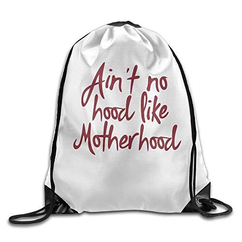 Aint No Hood Like Motherhood Unisex Bolsa de gimnasio al aire libre Bolsa de deporte con cordón Mochila