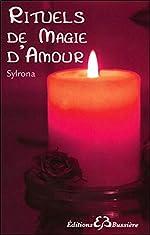 Rituels de magie d'amour de . Sylrona