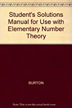 Elementary Number Theory (Student's Solution Manual) by David M. Burton (2001-09-01)