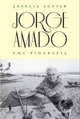 Jorge Amado - Uma Biografia