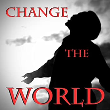 Change the World (feat. Andy Thomas)