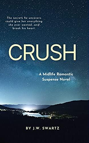 Crush: A Midlife Romantic Suspense Novel