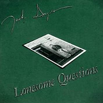 Lonesome Questions