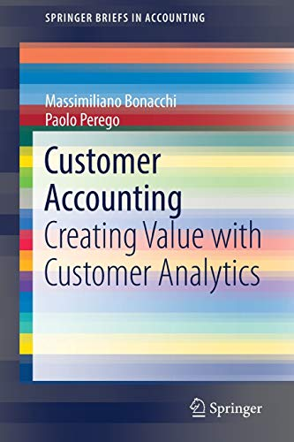 Customer Accounting: Creating Value with Customer Analytics (SpringerBriefs in Accounting)