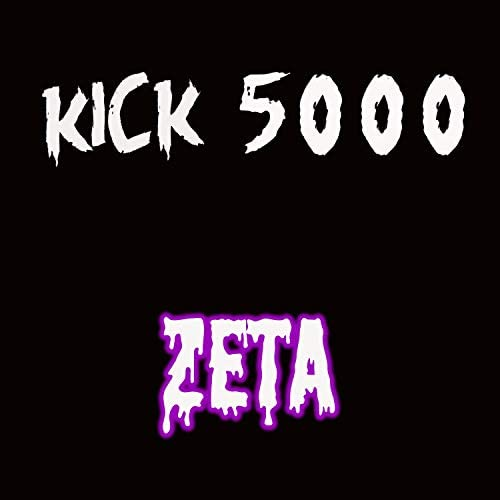 Kick 5000