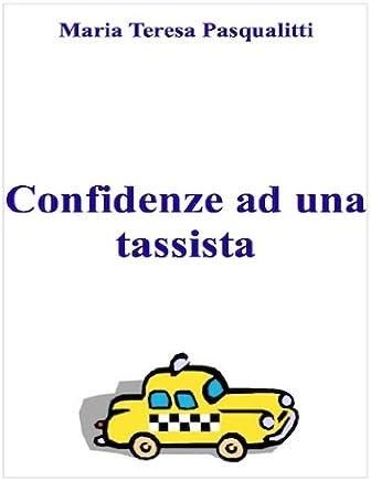 Confidenze ad una tassista
