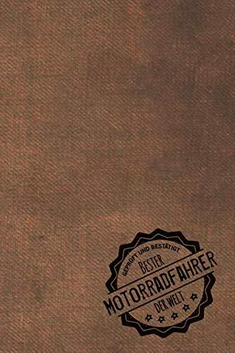 Geprüft und Bestätigt bester Motorradfahrer der Welt: Notizbuch für den Mann, dessen Hobby Motorrad fahren ist | Geschenkidee | Geschenke | Geschenk