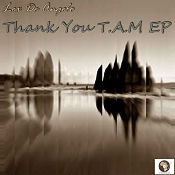 Thank You T.A.M Ep