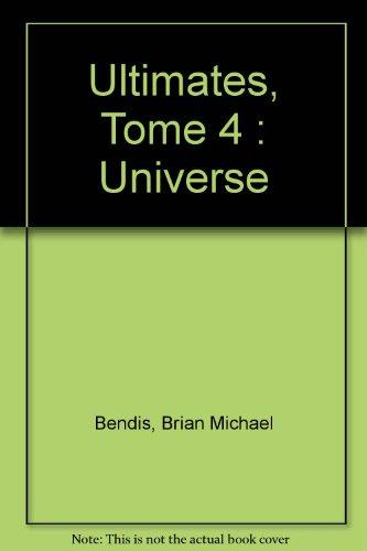 Ultimates, Tome 4 : Universe