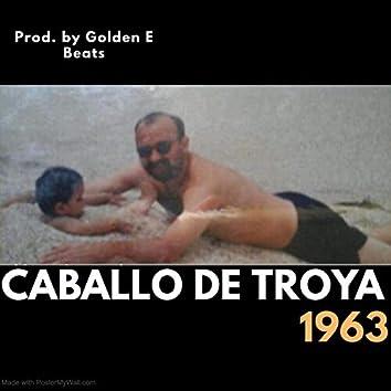 Caballo De Troya 1963
