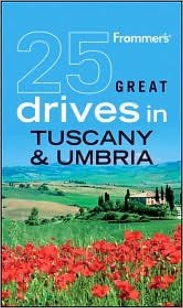 25 Great Drives in Tuscany and Umbria 5th (fifth) edition Text Only