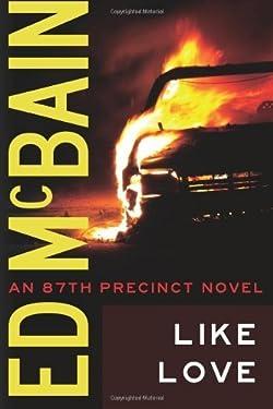Like Love (87th Precinct Book 16)