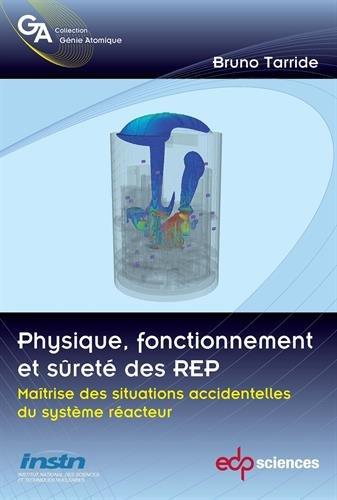 Physique, fonctionnement et surete des rep maitrise des situations accidentelles du systeme reacteur: réacteur de référencs, 1300 MWe (Génie atomique)