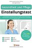 Gesundheit und Pflege Einstellungstest: Krankenpfleger